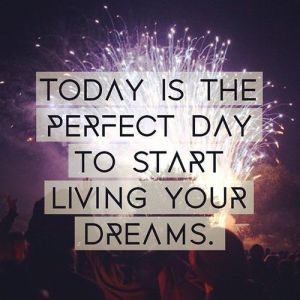 Today-is-the-perfect-day...quote_