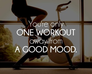 one-workout-away-from-a-good-mood